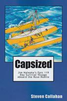 Capsized: Jim Nalepka's Epic 119-Day Survival Voyage Aboard the Rose-Noëlle