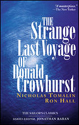 Strange Last Voyage of Donald Crowhurst
